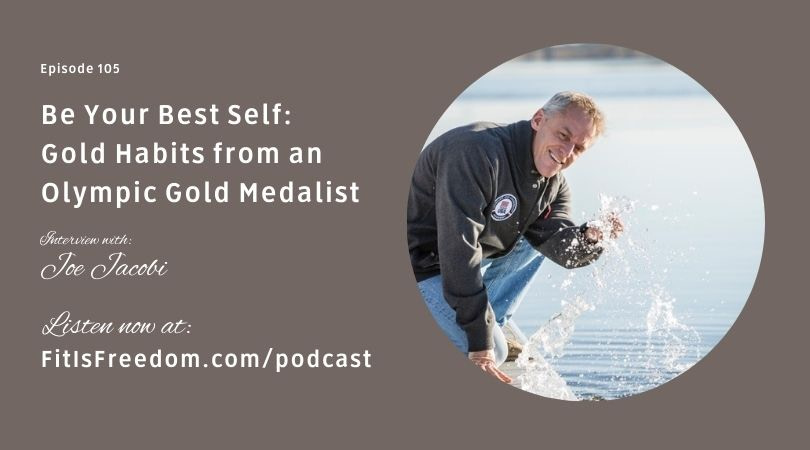 Be Your Best Self - Interview with Joe Jacobi