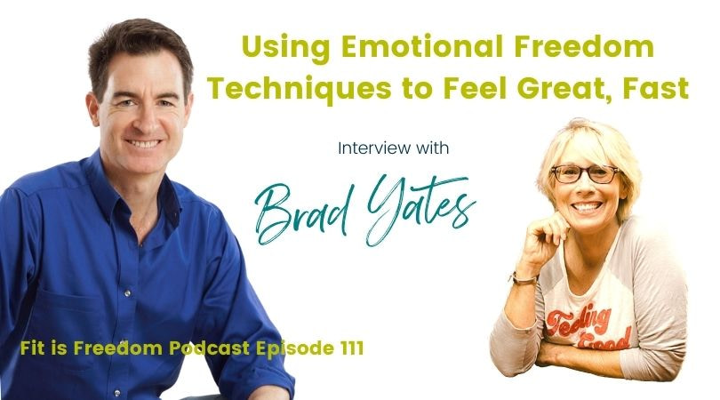 What is Tapping therapy. Interview with Brad Yates. Using Emotional Freedom Techniques to Feel Great Fast.