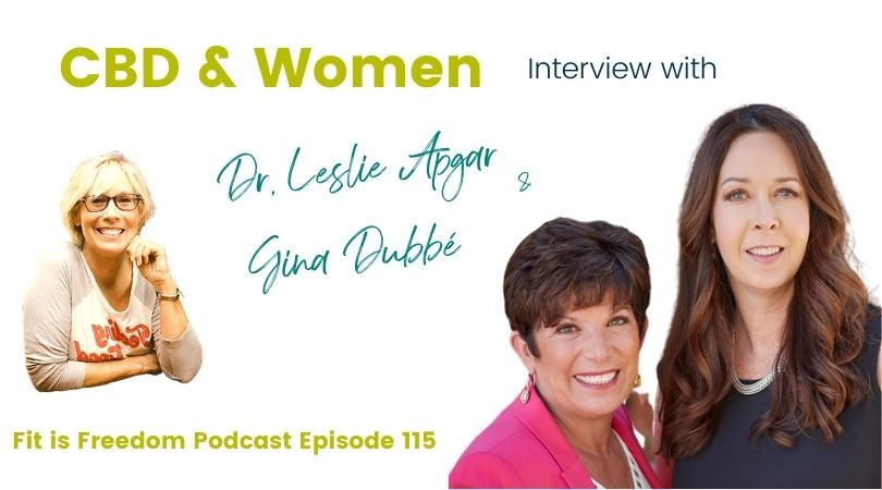CBD & Women – an interview with Dr. Leslie Apgar and Gina Dubbé